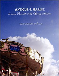 la reine Reinette  2007 Spring Collection