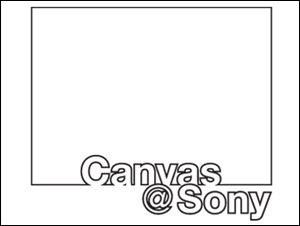 Canvas @ Sony