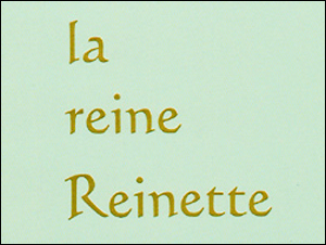 la reine Reinette REAL SHOP OPEN
