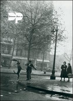 Rober Doisneau Paris en liberté