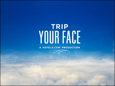 TRIP YOUR FACE