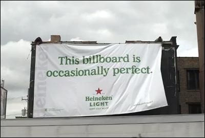 Occasionally Perfect Billboard - Heineken Light