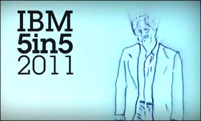 IBM Next 5 in 5: 2011