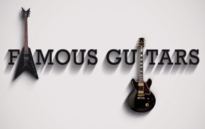 Famous Guitars - A series of Guitar Legends.