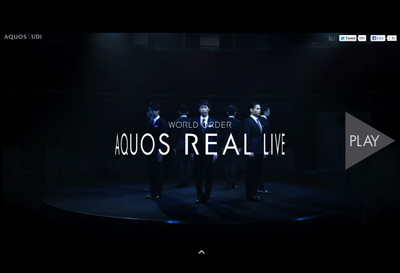 WORLD ORDER AQUOS REAL LIVE|UD1:シャープ