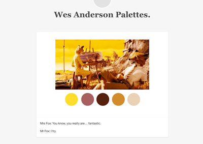 Wes Anderson Palettes.