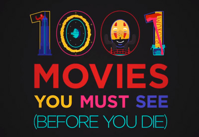 1001 Movies You Must See (Before You Die)