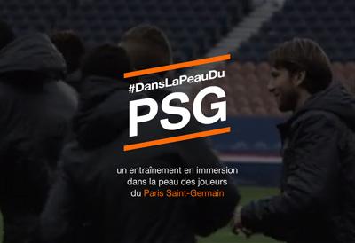Dans La Peau Du PSG | Orange