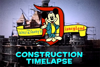 Time-Lapse Video of Disneyland Park Construction | Disneyland Resort