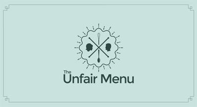 The Unfair Menu