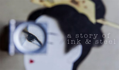 A Story of Ink & Steel