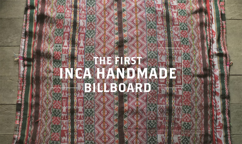 The First Handmade Inca Billboard