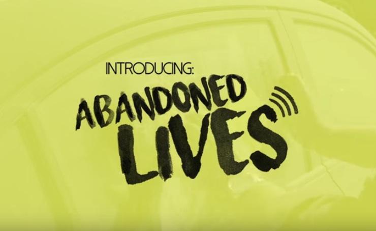 Abandoned Lives