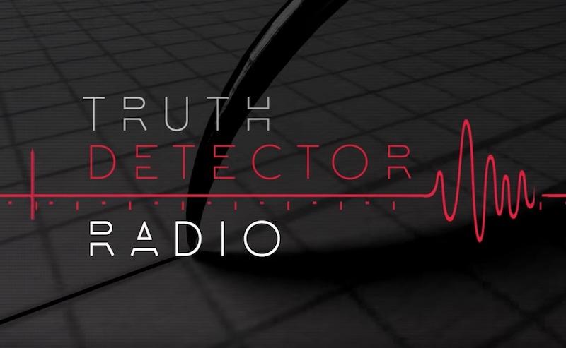 Truth Detector Rádio
