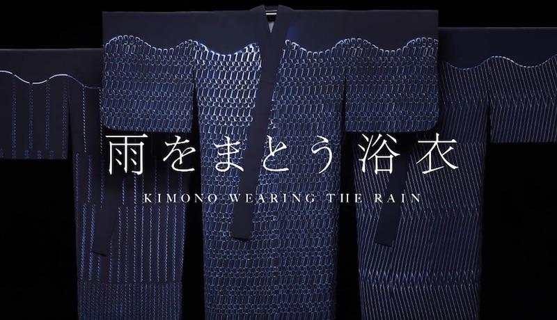 雨をまとう浴衣 KIMONO WEARING THE RAIN