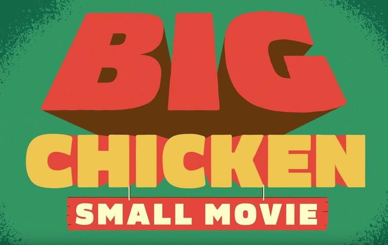 KFC Presents—Big Chicken. Small Movie.