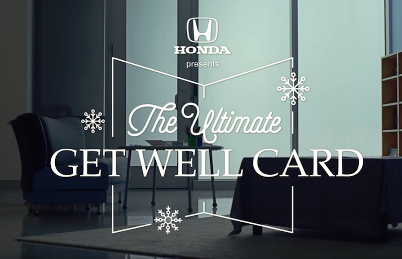 Honda Presents The Ultimate Get-Well Card