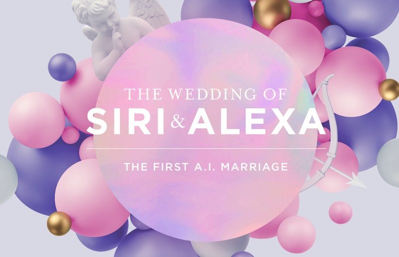 The Wedding of Siri & Alexa – The first A.I. Marriage