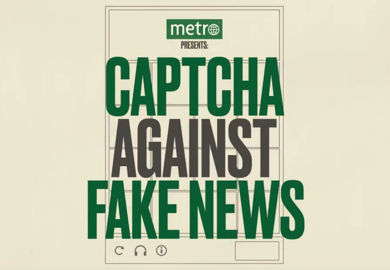 Metro - Captcha against Fake News