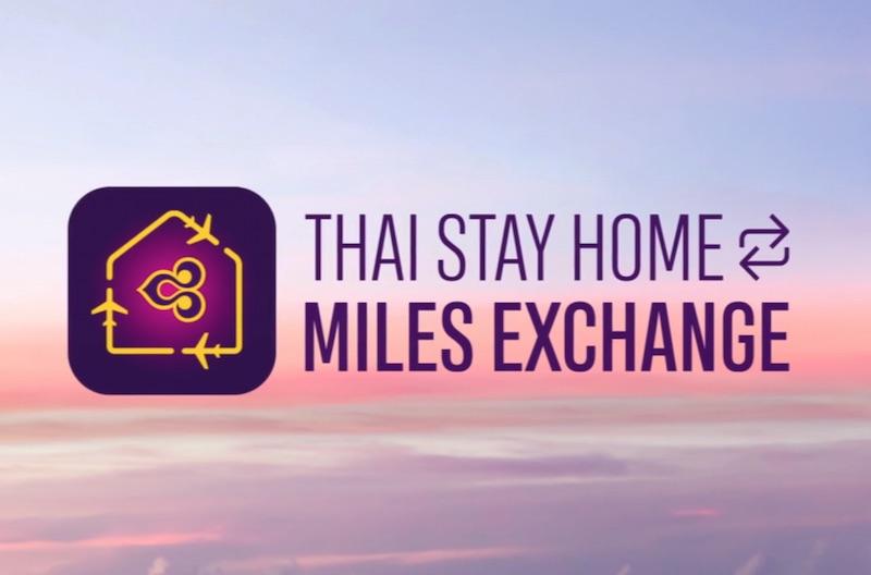 Thai Airways #StayHome Miles Exchange