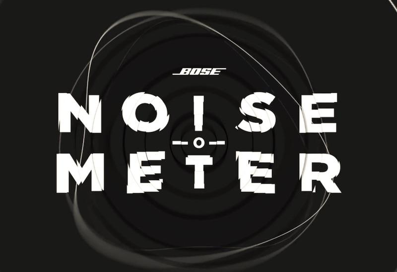 BOSE - Noise-o-Meter