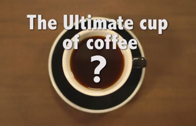 The Ultimate Cup of Coffee
