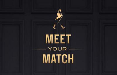 MEET YOUR MATCH - Johnnie Walker