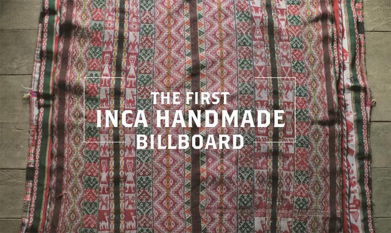 The First Handmade Inca Billboard