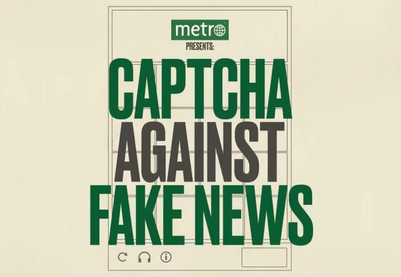 Metro - Captcha against Fake News