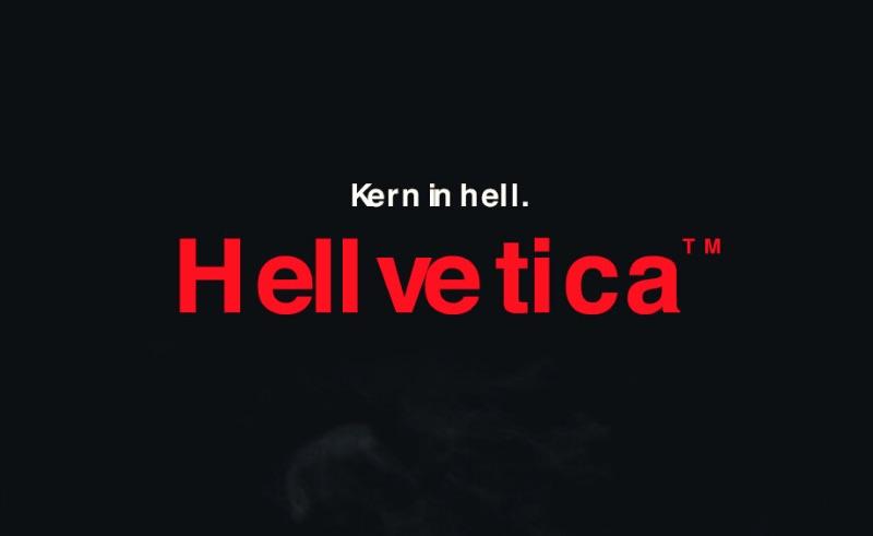 Hellvetica.ttf   |  Kern in hell