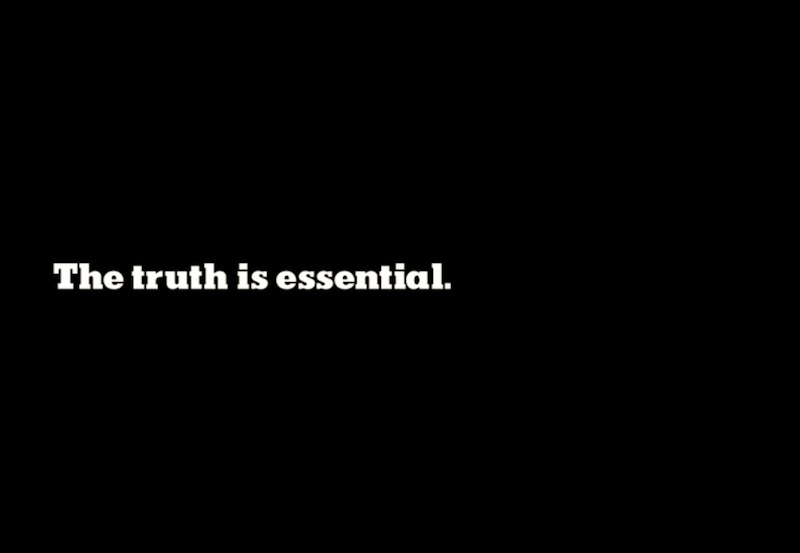 The Truth Is Essential