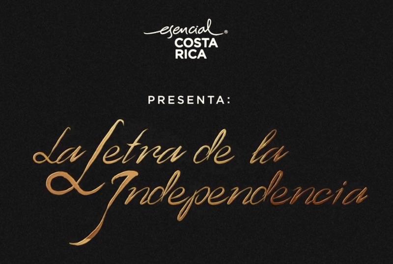 Esencial Costa Rica | La Letra de la Independencia